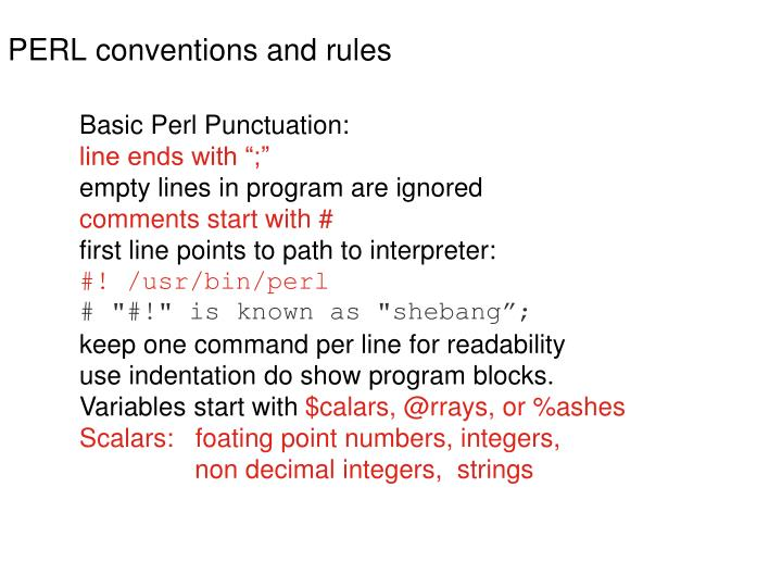 PERL conventions and rules