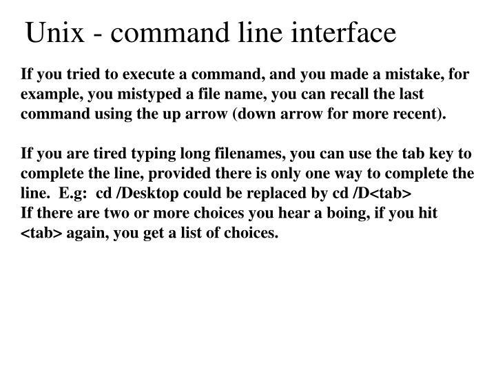 Unix - command line interface