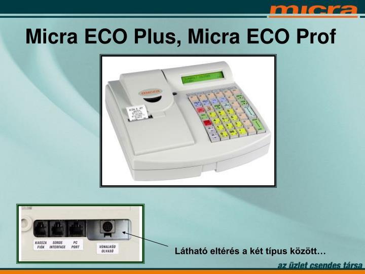 Micra ECO Plus, Micra ECO