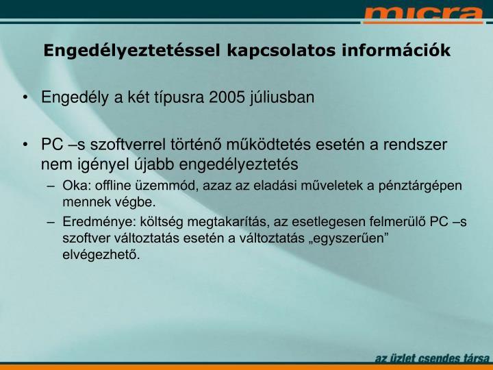 Engedély a két típusra 2005 júliusban