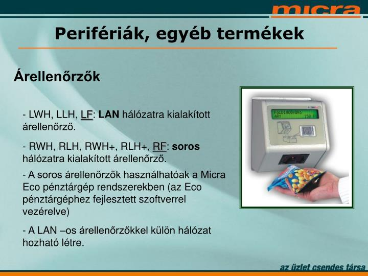 Perifériák, egyéb termékek