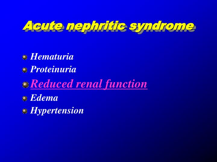 Acute nephritic syndrome