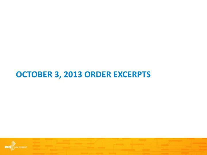 October 3, 2013 order excerpts