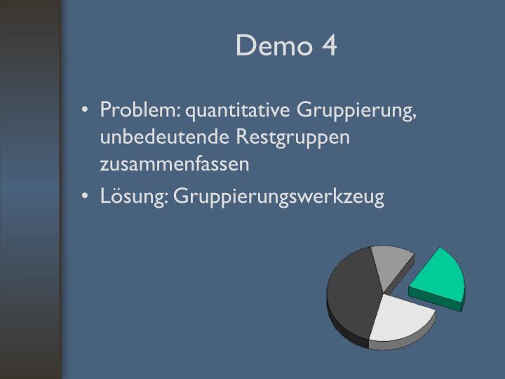 Problem: quantitative Gruppierung, unbedeutende Restgruppen zusammenfassen