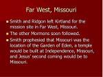 far west missouri