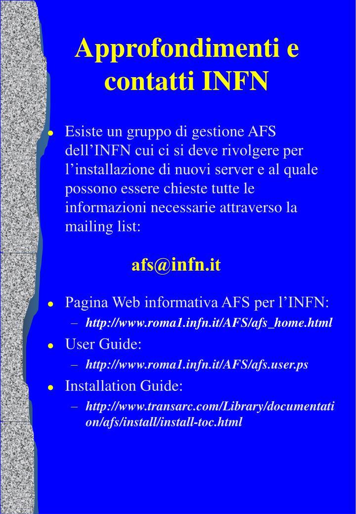 Approfondimenti e contatti INFN