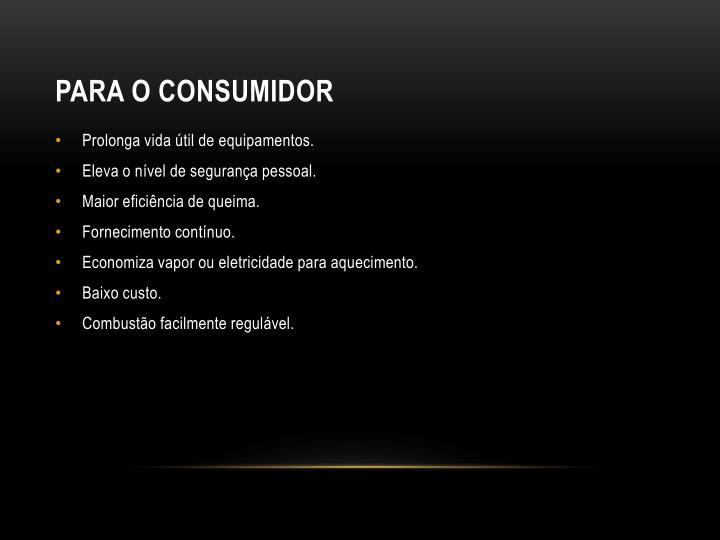 Para o consumidor