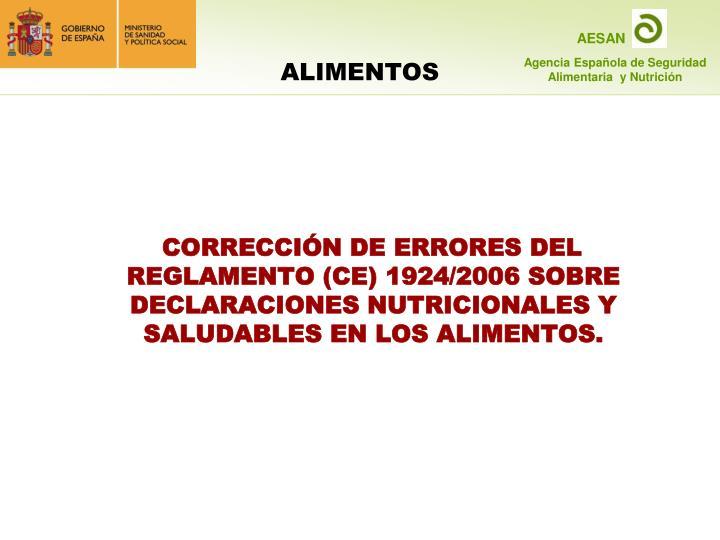 CORRECCIÓN DE ERRORES DEL REGLAMENTO (CE) 1924/2006 SOBRE DECLARACIONES NUTRICIONALES Y SALUDABLES EN LOS ALIMENTOS.