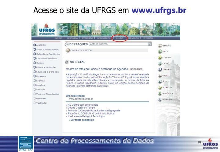 Acesse o site da UFRGS em