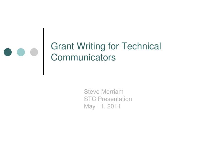 Grant writing for technical communicators