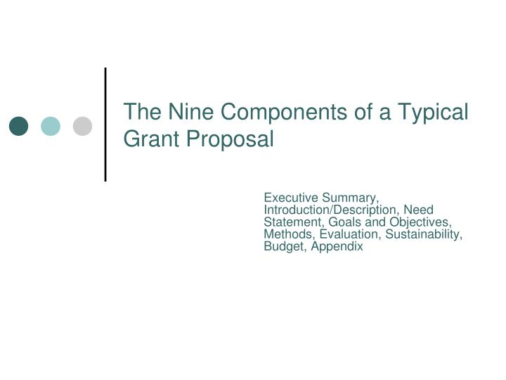 The Nine Components of a Typical Grant Proposal