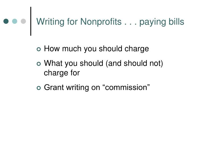 Writing for Nonprofits . . . paying bills