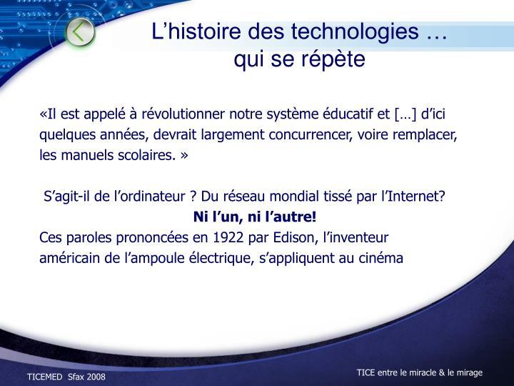 L'histoire des technologies …