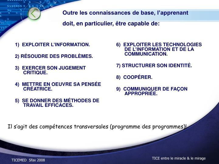 1)  EXPLOITER L'INFORMATION.