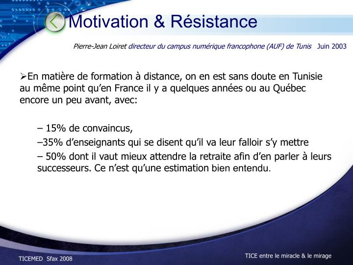 Motivation & Résistance