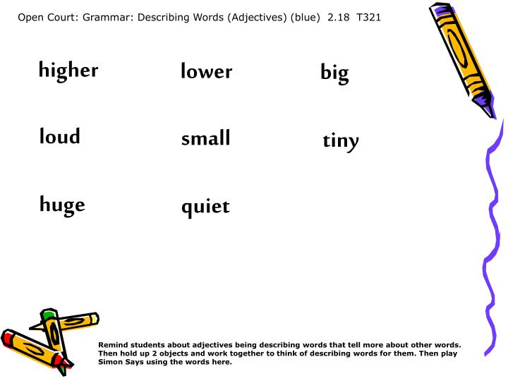 Open Court: Grammar: Describing Words (Adjectives) (blue)  2.18  T321