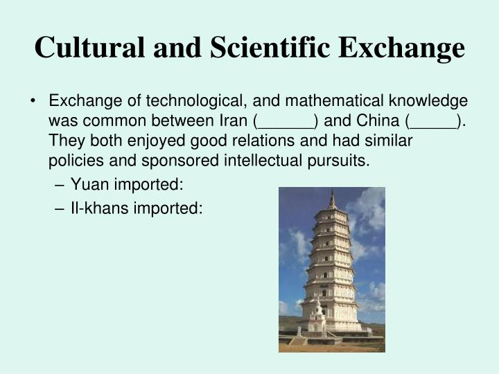 Cultural and Scientific Exchange