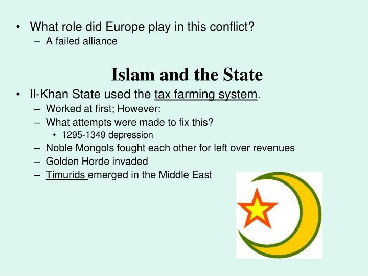 What role did Europe play in this conflict?