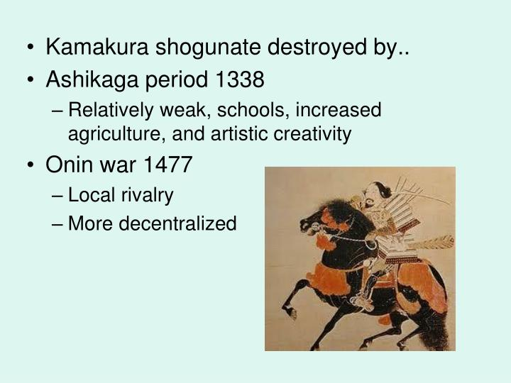 Kamakura shogunate destroyed by..