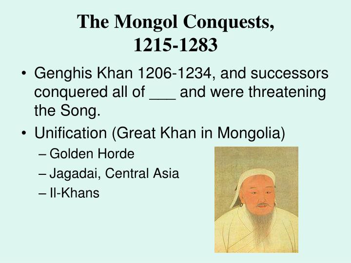 The Mongol Conquests,