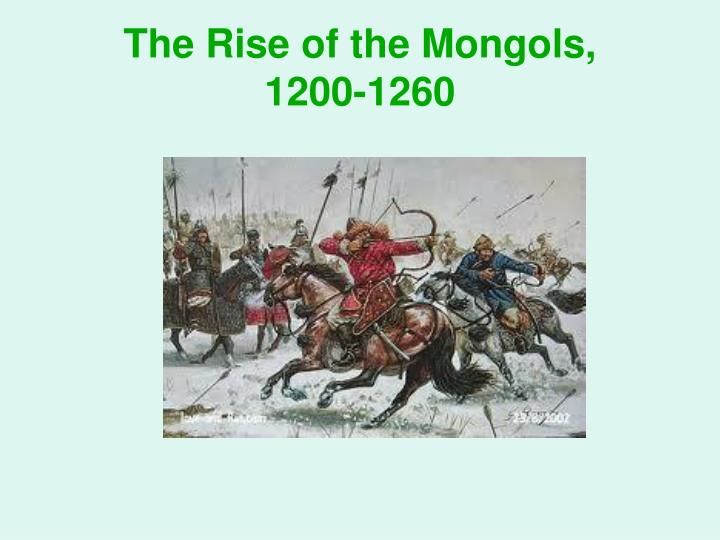 The rise of the mongols 1200 1260