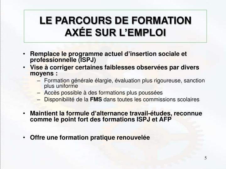 LE PARCOURS DE FORMATION AXÉE SUR L'EMPLOI