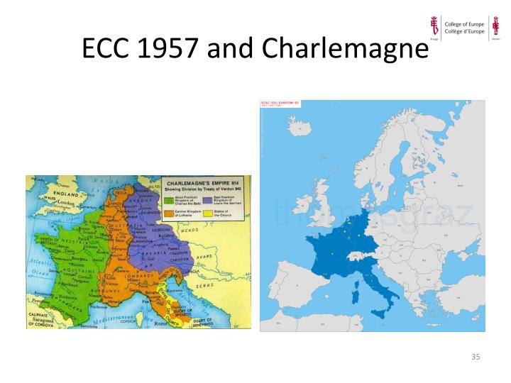 ECC 1957 and Charlemagne