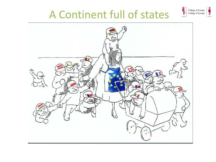 A Continent full of states