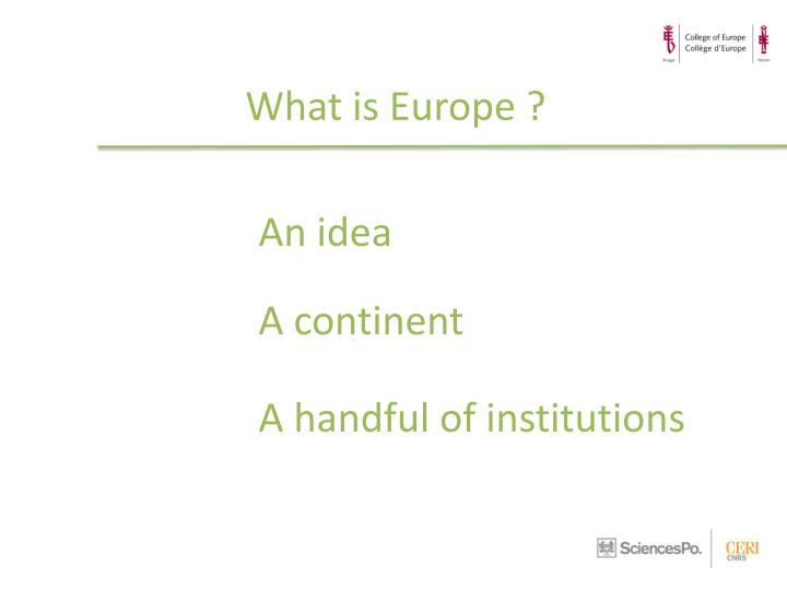 What is Europe ?