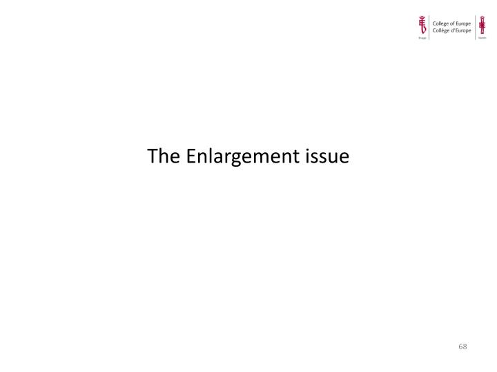 The Enlargement issue
