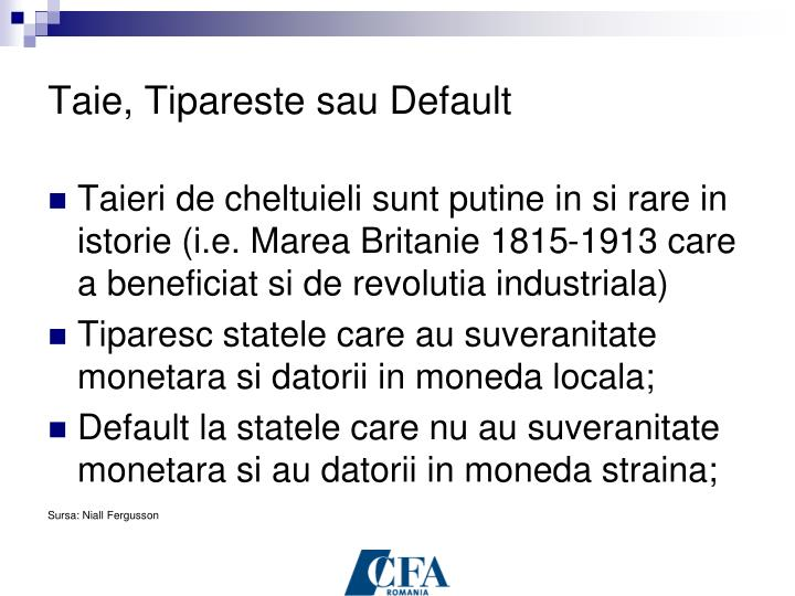 Taie, Tipareste sau Default