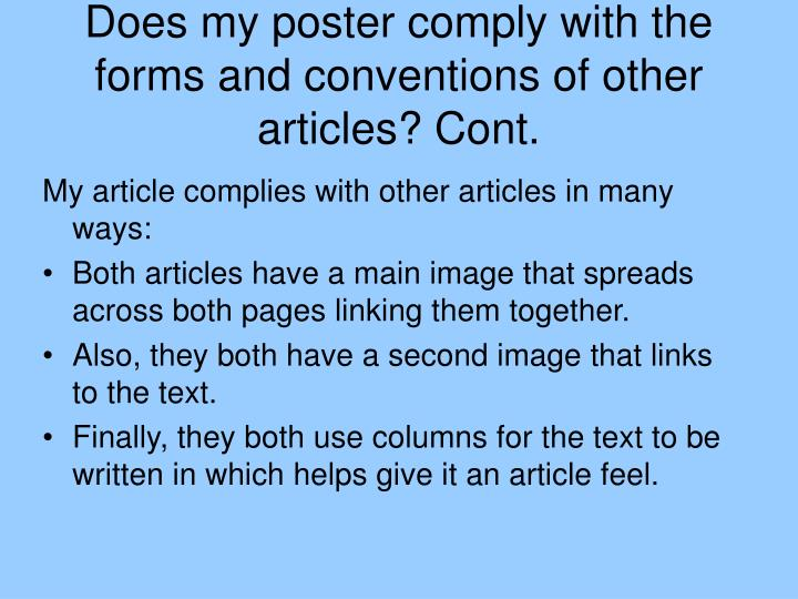 Does my poster comply with the forms and conventions of other articles? Cont.