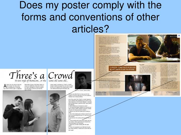 Does my poster comply with the forms and conventions of other articles?