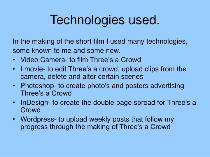Technologies used.