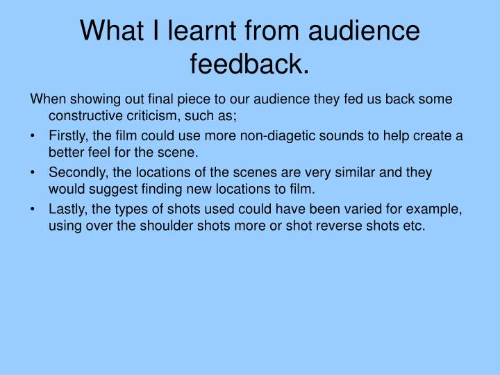 What I learnt from audience feedback.