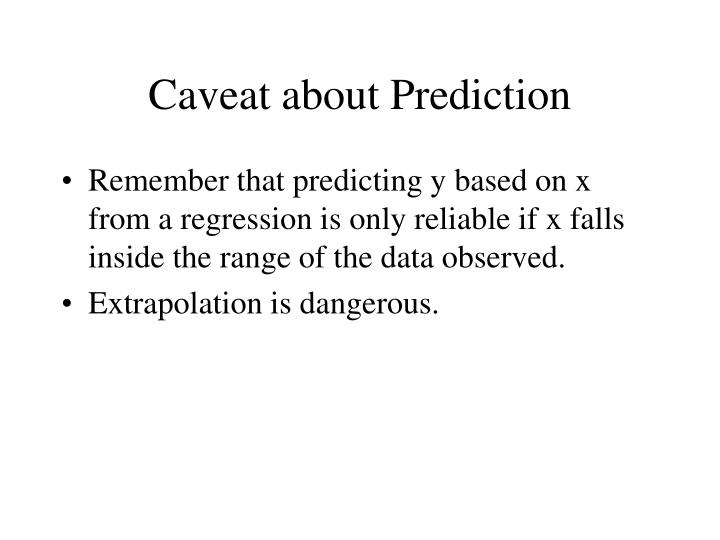 Caveat about Prediction