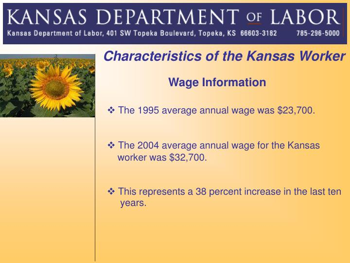 Characteristics of the Kansas Worker