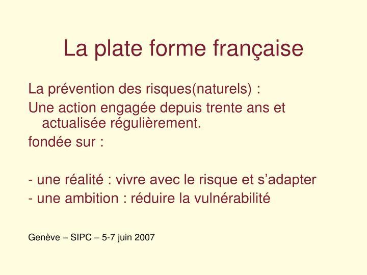 La plate forme française