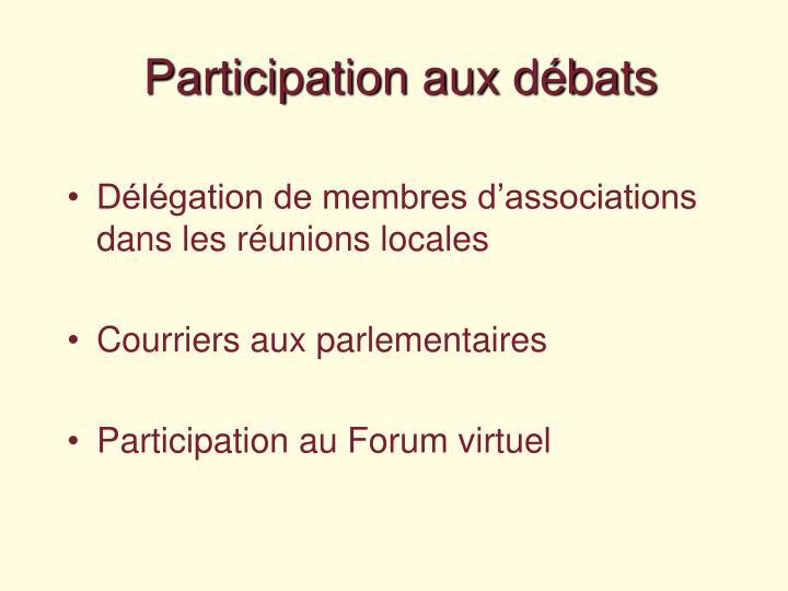 Participation aux débats