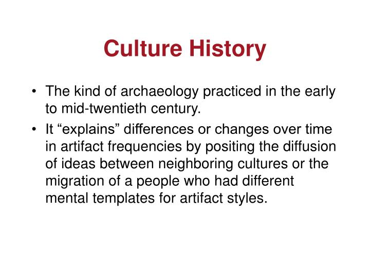 Culture History