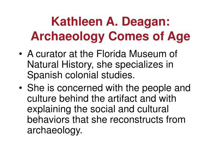 Kathleen A. Deagan: