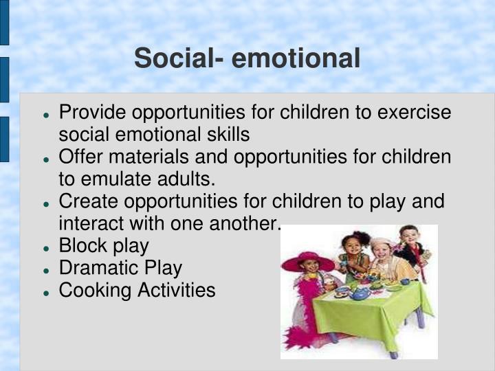 Social- emotional