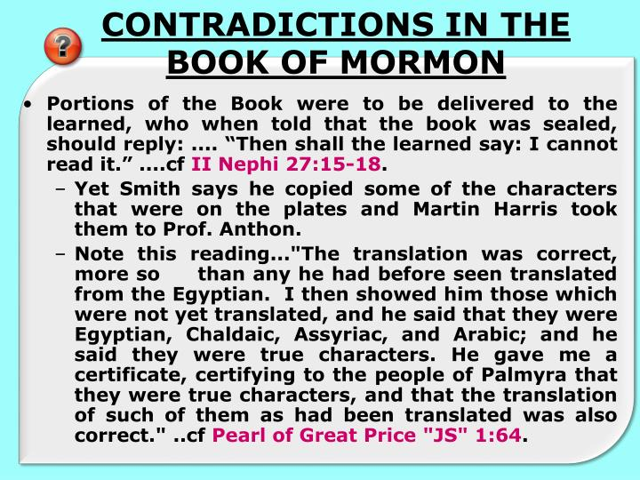 CONTRADICTIONS IN THE BOOK OF MORMON