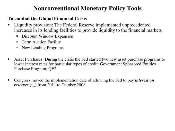Nonconventional Monetary