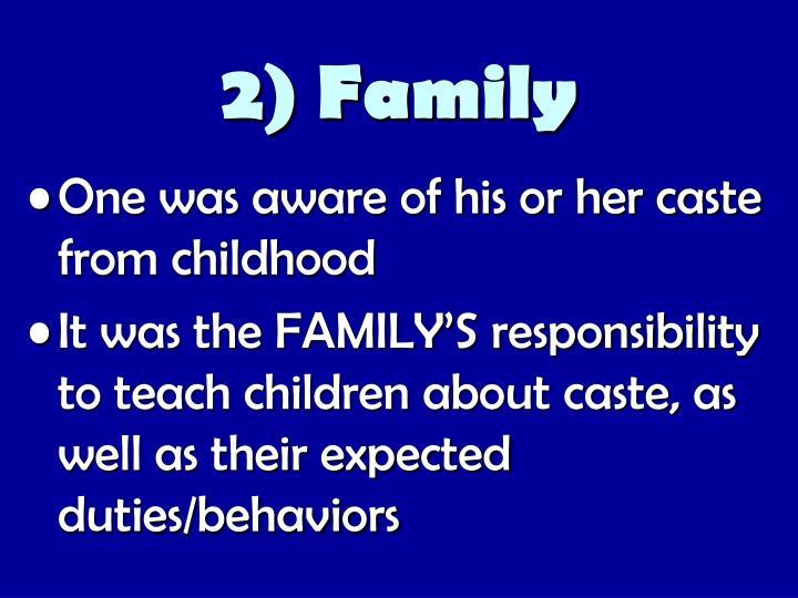 2) Family