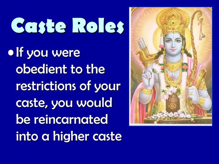 Caste Roles