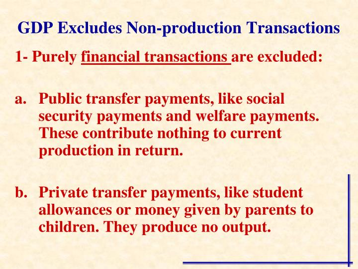 GDP Excludes Non-production Transactions