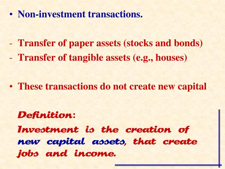 Non-investment transactions.