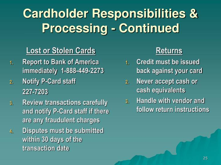 Cardholder Responsibilities & Processing - Continued