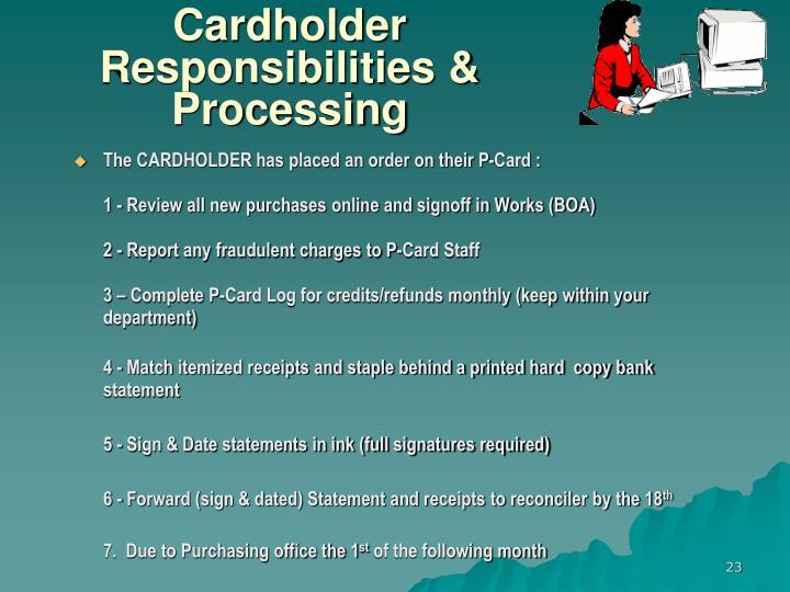 Cardholder   Responsibilities & Processing